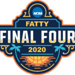 Two Months Until the Fatty Final Four